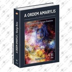 A Ordem Amarylis - O Surgimento da Energia Feminina