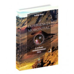 A Experiência Morontial - A evolução multidimensional física